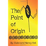 The Point of Origin ~ Nancy R Kell