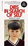 img - for By Virginia M. Axline - Dibs in Search of Self (5/13/86) book / textbook / text book