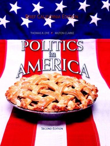Politics in America: Brief California Edition
