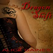 Dragonshift | [Alice Gaines]