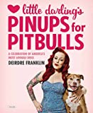 Little Darling's Pinups for Pitbulls