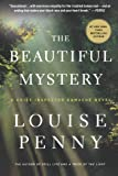 img - for The Beautiful Mystery: A Chief Inspector Gamache Novel book / textbook / text book