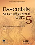 img - for Essentials of Musculoskeletal Care, 5th Edition (Essentials of Musculoskeletal Care (Griffin)) book / textbook / text book