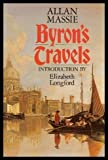 Byron's Travels (0283994088) by Massie, Allan