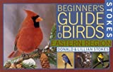 Stokes Beginner's Guide to Birds: Eastern Region (Stokes Field Guide Series)