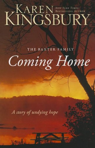 Coming Home A Story of Undying Hope310266262