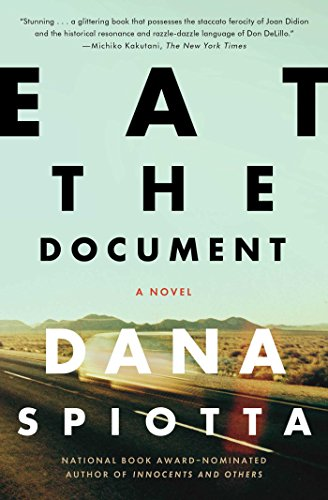 Eat the Document: A Novel