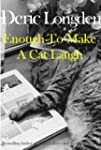 Enough To Make A Cat Laugh (English E...