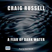 A Fear of Dark Water | Craig Russell