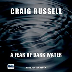 A Fear of Dark Water Audiobook