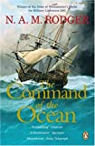 The Command of the Ocean - A Naval History of Britain 1649-1815 (0140288961) by Rodger, N.A.M.