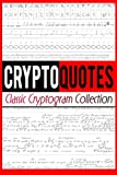 Cryptoquotes: Classic Cryptogram Collection
