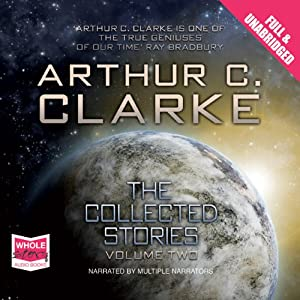 The Collected Stories (Volume II) | [Arthur C. Clarke]