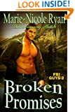 Broken Promises (FBI Guys Book 2)