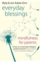 Everyday Blessings: Mindfulness for Parents (English Edition)