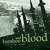 Bamboo and Blood: The Inspector O Novels, Book 3 | [James Church]