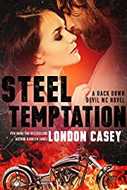 STEEL TEMPTATION (A Back Down Devil MC Romance Novel)