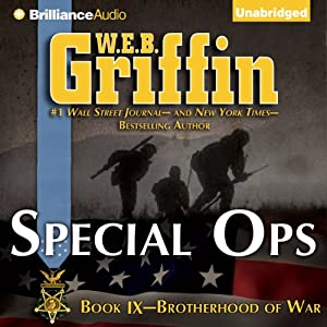 Special Ops: Brotherhood of War, Book 9 | [W. E. B. Griffin]