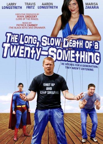 The Long, Slow Death of a Twenty-Something