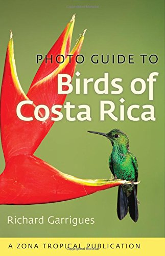 Photo Guide to Birds of Costa Rica (Zona Tropical Publications)