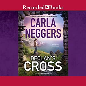 Declan's Cross: Sharpe and Donovan, Book 3 | [Carla Neggers]