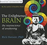 img - for The Enlightened Brain: The Neuroscience of Awakening   [ENLIGHTENED BRAIN 7D] [Compact Disc] book / textbook / text book
