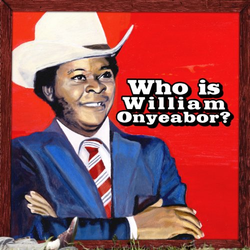 William Onyeabor-World Psychedelic Classics 5-Who is William Onyeabor-(LP 0079)-WEB-2013-jAZzMan INT Download