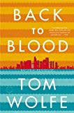 9780316036337: Back to Blood: A Novel