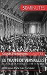 Le trait� de Versailles et la fin de...