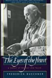 The Eyes of the Heart: A Memoir of the Lost and Found (0062516396) by Buechner, Frederick