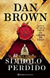 Dan Brown El Simbolo Perdido = The Lost Symbol (Bestseller Internacional)