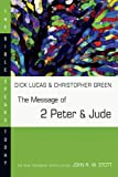 The Message of 2 Peter & Jude (Bible Speaks Today)