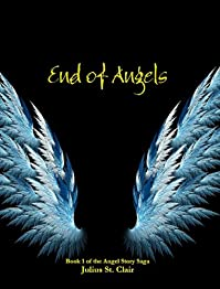 (FREE on 8/2) End Of Angels by Julius St. Clair - http://eBooksHabit.com
