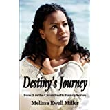 Destiny's Journey (Book 2 in the Carondolette Family Series) ~ Melissa Ewell Miller