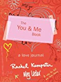 The You and Me Book: A Love Journal