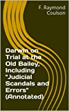 img - for Darwin on Trial at the Old Bailey, Including