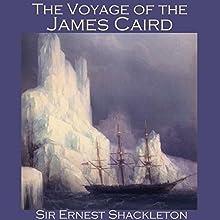 The Voyage of the James Caird | Livre audio Auteur(s) : Ernest Shackleton Narrateur(s) : Cathy Dobson