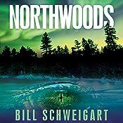 Northwoods   [Bill Schweigart]