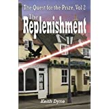 The Quest for the Prize Vol II, The Replenishment (English Edition)di Keith Dyne