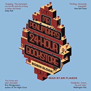 Mr. Penumbra's 24-Hour Bookstore Audiobook