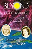 Beyond the Light Barrier - The Autobiography of Elizabeth Klarer