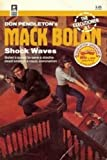 Shock Waves (Mack Bolan, The Executioner # 81) (0373610815) by Danny Peary