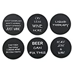 "6 Wine Coasters Funny Drink Premium Coasters for Beer Whiskey Cocktails and more. Large Size 4""x 4"" - Rubber Made no fade logo molded to last a lifetime (Black Round)"