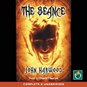 The Seance | [John Harwood]