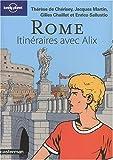 echange, troc Thérèse de Chérisey, Jacques Martin, Gilles Chaillet, Enrico Sallustio - Rome : Itinéraires avec Alix