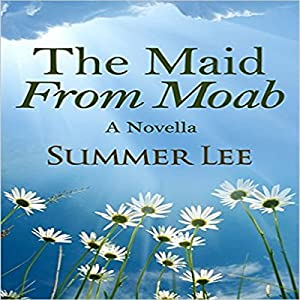 The Maid from Moab Audiobook