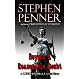 Beyond A Reasonable Doubt (A David Brunelle Legal Thriller Short Story) ~ Stephen Penner