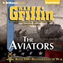 The Aviators: Brotherhood of War, Book 8
