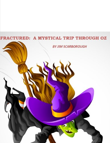 Fractured:  A Mystical Trip Through Oz
