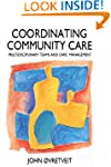 Co-Ordinating Community Care